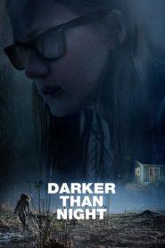 Darker than Night