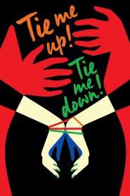 Tie Me Up! Tie Me Down!